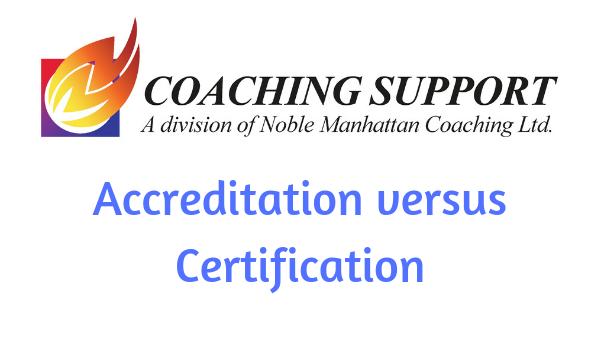 Accreditation versus Certification
