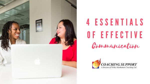 4 Essentials of Effective Communication