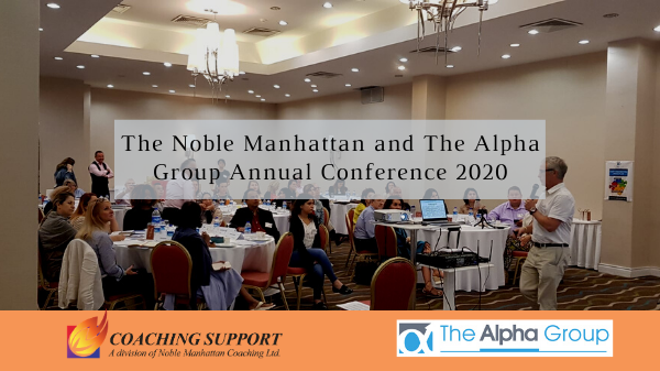 The Noble Manhattan and The Alpha Group Annual Conference 2020