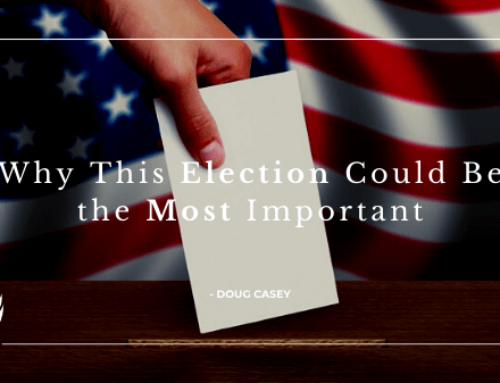 Doug Casey on Why This Election Could Be the Most Important Since the US Civil War
