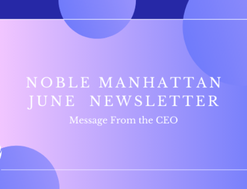 Noble Manhattan June Newsletter