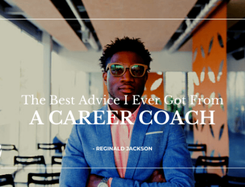 Best Advice I Ever Got From a Career Coach